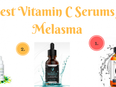 Best Vitamin C Serum for Hyperpigmentation [2020 Reviews]