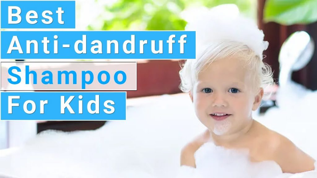 Best Dandruff Shampoos For Kids Reviews & Guide 1